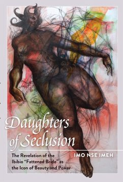 Daughters of Seclusion - Imeh, Imo Nse