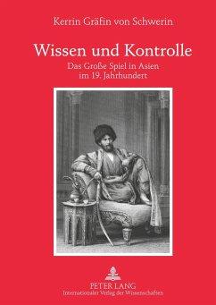 Wissen und Kontrolle - Gräfin von Schwerin, Kerrin