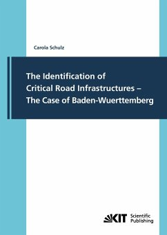 The Identification of Critical Road Infrastructures - The Case of Baden-Wuerttemberg