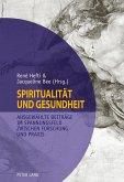 Spiritualität und Gesundheit- Spirituality and Health