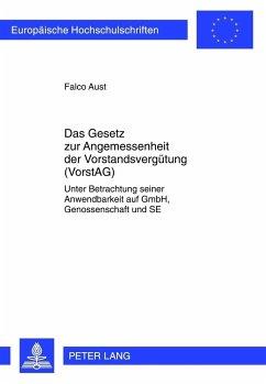 Das Gesetz zur Angemessenheit der Vorstandsvergütung (VorstAG)