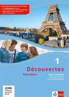 Découvertes Série bleue 1. Cahier d'activités mit MP3-CD, Video-DVD und Übungssoftware. ab Klasse 7