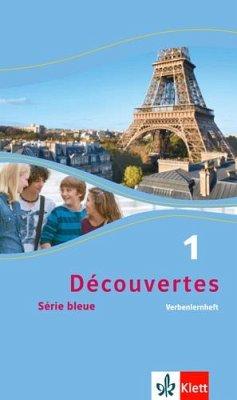 Découvertes Série bleue 1. Verbenlernheft. ab Klasse 7