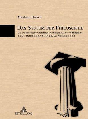 Das System der Philosophie