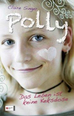 Das Leben ist keine Keksdose / Polly Bd.1 (Mängelexemplar)