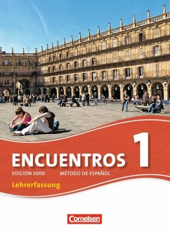 Encuentros - 3. Fremdsprache - Edición 3000: Band 1 - Schülerbuch - Lehrerfassung