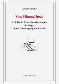 Vom Himmel hoch, Klavier-Transkription der Orgelbearbeitung