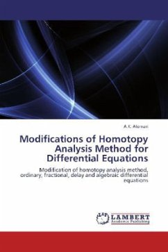 Modifications of Homotopy Analysis Method for Differential Equations