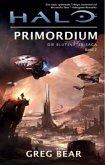 Halo, Primordium / Blutsväter-Saga Bd.2