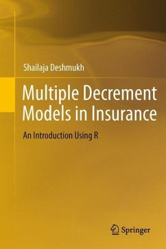 Multiple Decrement Models in Insurance - Deshmukh, Shailaja R.