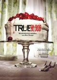 Das True Blood Kochbuch