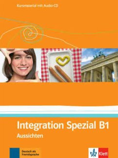 Integration Spezial, Kursmaterial, m. Audio-CD / Aussichten Bd.B1