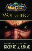 Wolfsherz / World of Warcraft Bd.10