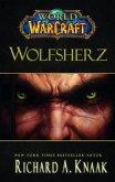 Wolfsherz / World of Warcraft Bd.10
