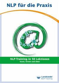 NLP-Training in 50 Lektionen - Landsiedel, Stephan