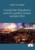 Geschichte Napoleons und der großen Armee im Jahr 1812