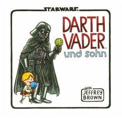 Star Wars: Darth Vader und Sohn - Brown, Jeffrey