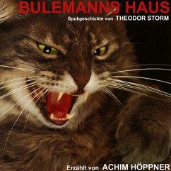 Bulemanns Haus - Storm, Theodor