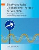 Biophysikalische Diagnose und Therapie der Allergien