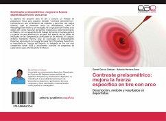 Contraste preisométrico: mejora la fuerza específica en tiro con arco