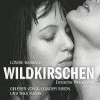 Erotik Hörbuch Edition: Wildkirschen (MP3-Download)