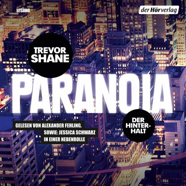 Der Hinterhalt / Paranoia Trilogie Bd.1 (MP3-Download) - Shane, Trevor