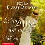 Solang die Welt noch schläft / Jahrhundertwind-Trilogie Bd.1 (MP3-Download)