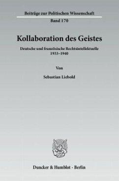 Kollaboration des Geistes - Liebold, Sebastian