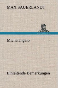 Michelangelo - Sauerlandt, Max