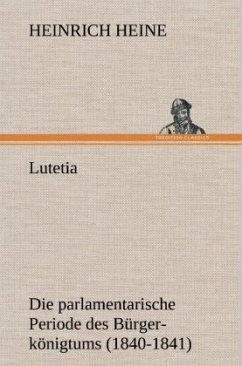 Lutetia - Heine, Heinrich
