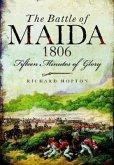 The Battle of Maida 1806: Fifteen Minutes of Glory