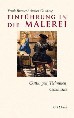 Einführung in die Malerei - Büttner, Frank; Gottdang, Andrea