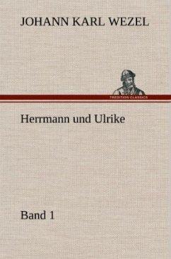Herrmann und Ulrike / Band 1