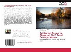 Calidad del Bosque de Ribera del Río El Tunal, Durango, México