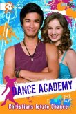 Christians letzte Chance / Dance Academy Bd.4
