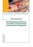 Mentale Repräsentationen von Zahlen und der Erwerb arithmetischer Fähigkeiten