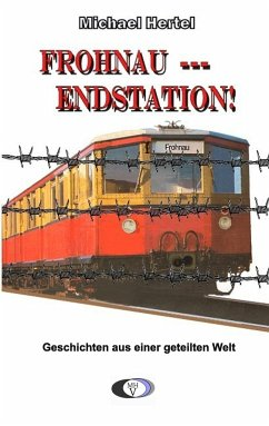 Frohnau - Endstation! - Hertel, Michael