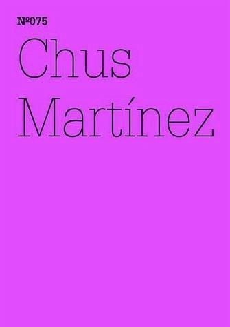 Chus Martínez - Martinez, Chus
