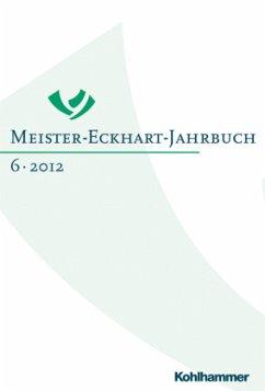 Meister-Eckhart-Jahrbuch 6/2012