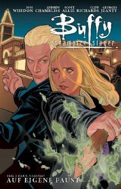 Auf eigene Faust / Buffy Staffel 9 Bd.2 - Whedon, Joss;Chambliss, Andrew;Jeantes, Georges