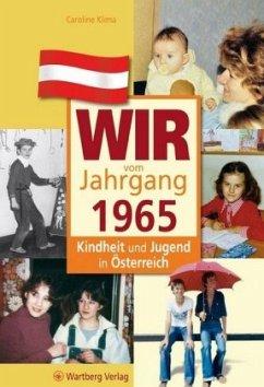 Kindheit und Jugend in Österreich: Wir vom Jahrgang 1965 - Klima, Caroline
