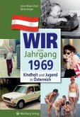 Kindheit und Jugend in Österreich: Wir vom Jahrgang 1969