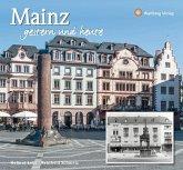 Mainz - gestern und heute