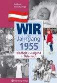 Kindheit und Jugend in Österreich: Wir vom Jahrgang 1955