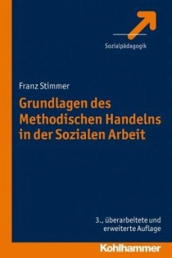 Grundlagen des Methodischen Handelns in der Soz...