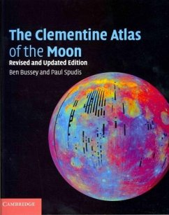 The Clementine Atlas of the Moon - Bussey, Ben; Spudis, Paul
