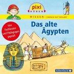 Das alte Ägypten / Pixi Wissen Bd.73, 1 Audio-CD
