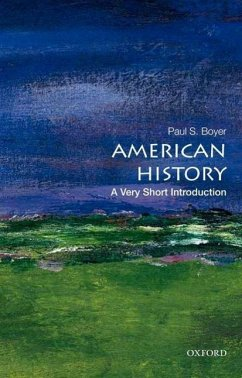 American History: A Very Short Introduction - Boyer, Paul S.