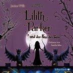 Lilith Parker und der Kuss des Todes / Lilith Parker Bd.2 (4 Audio-CDs)