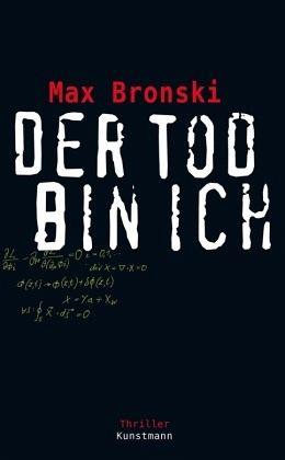 Der Tod bin ich - Bronski, Max